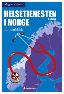 Helsetjenesten i Norge (ebok) av Magne Nylenn