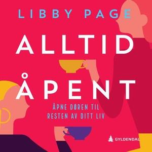 Alltid åpent (lydbok) av Libby Page