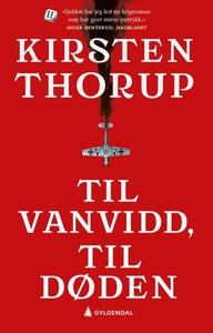 Til vanvidd, til døden (ebok) av Kirsten Thor