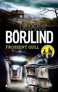 Frossent gull (ebok) av Cilla Börjlind, Rolf