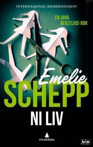 Ni liv (ebok) av Emelie Schepp