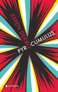 Pyrocumulus (ebok) av Espen Dekko