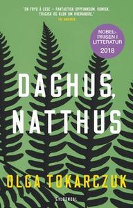 Daghus, natthus (ebok) av Olga Tokarczuk