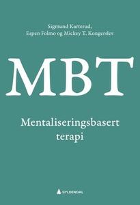 Mentaliseringsbasert terapi (MBT) (ebok) av S