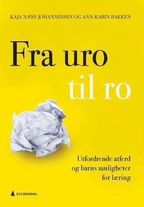 Fra uro til ro (ebok) av Kaja Næss Johannesse