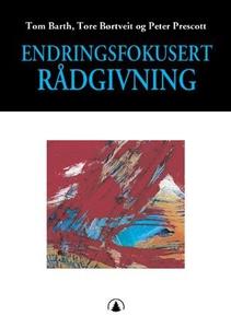 Endringsfokusert rådgivning (ebok) av Tom Bar