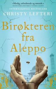 Birøkteren fra Aleppo (ebok) av Christy Lefte