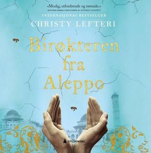 Birøkteren fra Aleppo (lydbok) av Christy Lef