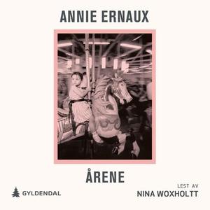 Årene (lydbok) av Annie Ernaux