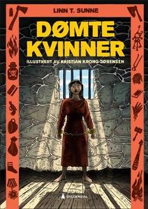 Dømte kvinner (ebok) av Linn T. Sunne