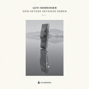 Som skyene skygger snøen (lydbok) av Levi Hen