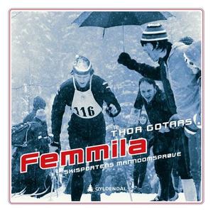 Femmila (lydbok) av Thor Gotaas