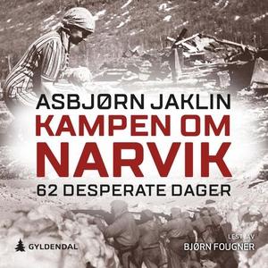 Kampen om Narvik (lydbok) av Asbjørn Jaklin