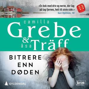 Bitrere enn døden (lydbok) av Camilla Grebe,