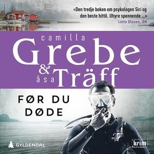 Før du døde (lydbok) av Camilla Grebe, Åsa Tr