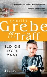 Ild og dype vann (ebok) av Camilla Grebe, Åsa