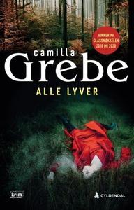 Alle lyver (ebok) av Camilla Grebe