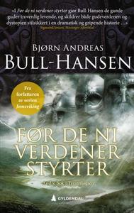 Før de ni verdener styrter (ebok) av Bjørn An