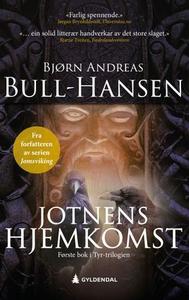 Jotnens hjemkomst (ebok) av Bjørn Andreas Bul