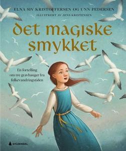Det magiske smykket (ebok) av Elna Siv Kristo