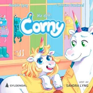 Ha det, Corny (lydbok) av Sandra Lyng