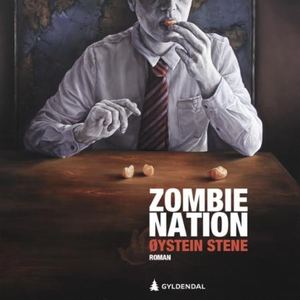 Zombie nation (lydbok) av Øystein Stene