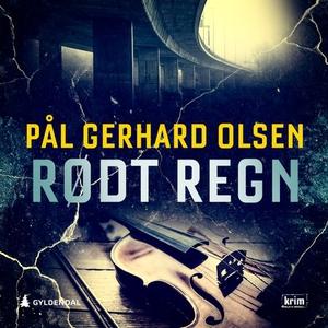 Rødt regn (lydbok) av Pål Gerhard Olsen