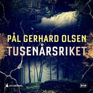 Tusenårsriket (lydbok) av Pål Gerhard Olsen