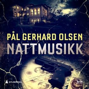 Nattmusikk (lydbok) av Pål Gerhard Olsen