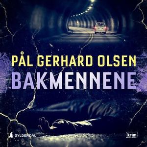 Bakmennene (lydbok) av Pål Gerhard Olsen