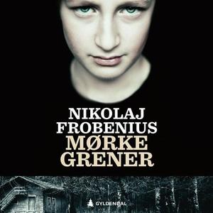 Mørke grener (lydbok) av Nikolaj Frobenius
