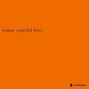 Brev (lydbok) av Tomas Espedal