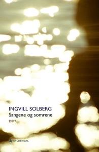 Sangene og somrene (ebok) av Ingvill Solberg