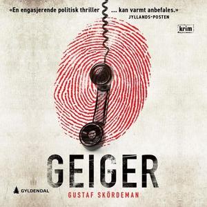 Geiger (lydbok) av Gustaf Skördeman