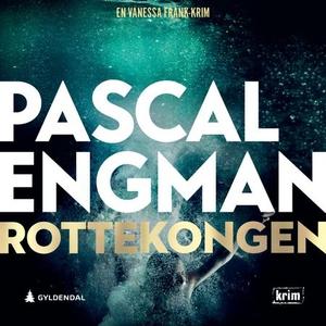 Rottekongen (lydbok) av Pascal Engman