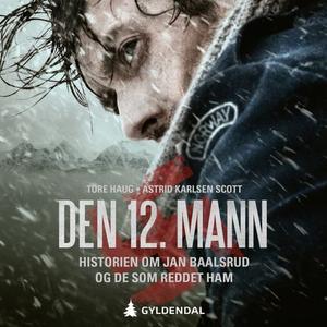 Den 12. mann (lydbok) av Tore Haug, Astrid Ka