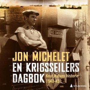 En krigsseilers dagbok (lydbok) av Jon Michel
