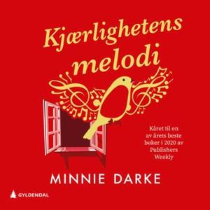 Kjærlighetens melodi (lydbok) av Minnie Darke