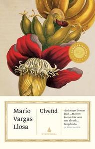 Ulvetid (ebok) av Mario Vargas Llosa