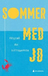 Sommer med Jo (ebok) av Kristine Rui Sletteba