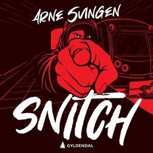 Snitch (lydbok) av Arne Svingen