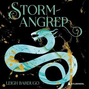Stormangrep (lydbok) av Leigh Bardugo