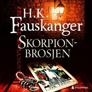 Skorpionbrosjen (lydbok) av H. K. Fauskanger,