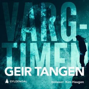 Vargtimen (lydbok) av Geir Tangen