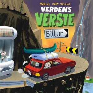 Verdens verste biltur (lydbok) av Marius Horn