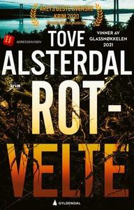 Rotvelte (ebok) av Tove Alsterdal