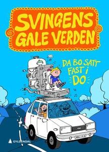 Da Bo satt fast i do (ebok) av Arne Svingen