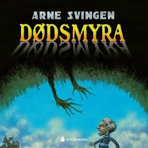 Dødsmyra (lydbok) av Arne Svingen