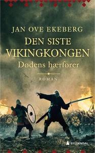 Dødens hærfører (ebok) av Jan Ove Ekeberg