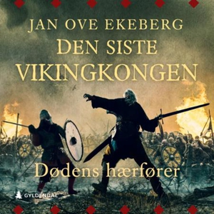 Dødens hærfører (lydbok) av Jan Ove Ekeberg